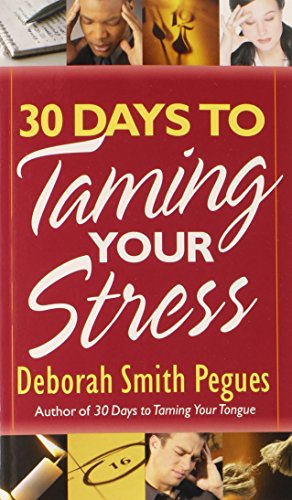 9780736918350: 30 Days to Taming Your Stress