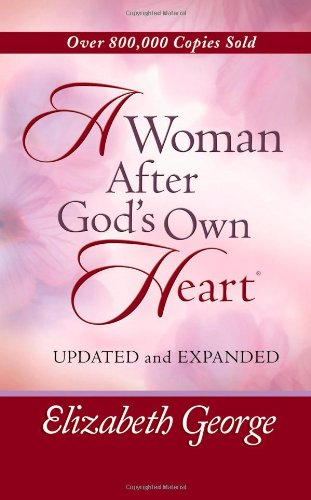 9780736918831: A Woman After God's Own Heart