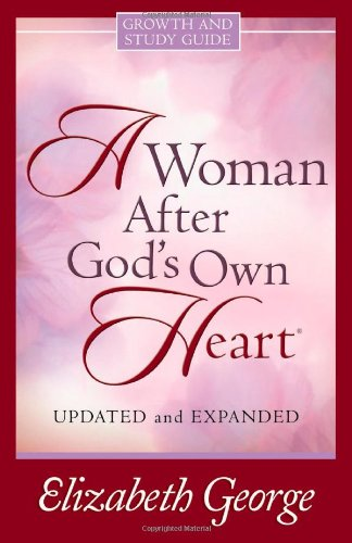 9780736918848: A Woman After God's Own Heart Growth and Study Guide