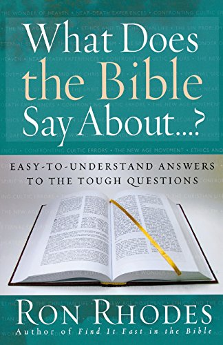 9780736919036: What Does the Bible Say About...?: Easy-to-Understand Answers to the Tough Questions