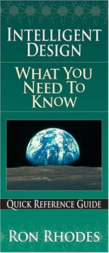 9780736919067: Intelligent Design: What You Need to Know (Quick Reference Guides)