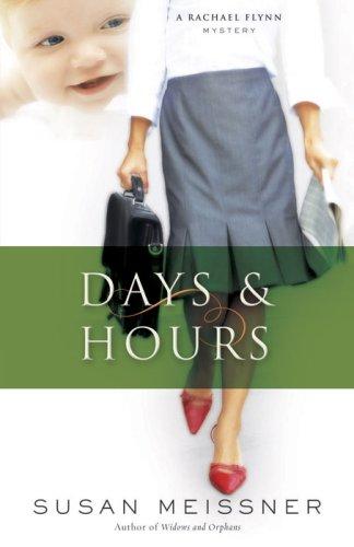 9780736919166: Days & Hours (Rachael Flynn Mystery Series #3)
