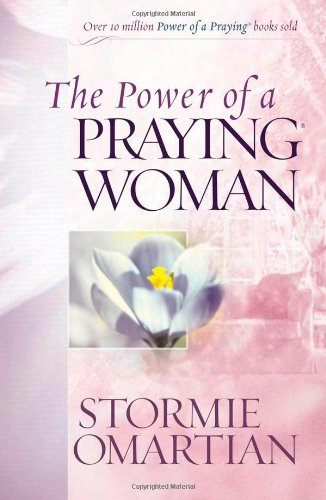 9780736919265: The Power of a Praying Woman