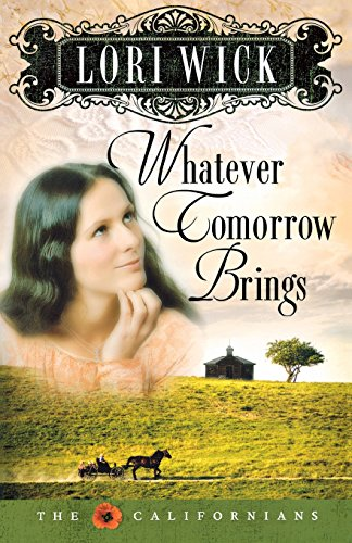 9780736919456: Whatever Tomorrow Brings (The Californians, Book 1)