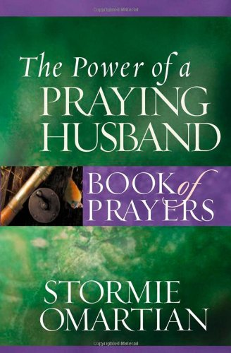 9780736919807: The Power of a Praying Husband Book of Prayers (Power of a Praying Book of Prayers)