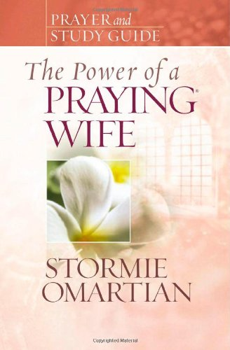 9780736919845: The Power of a Praying Wife Prayer and Study Guide (Power of Praying)