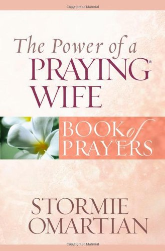 9780736919852: The Power of a Praying Wife Book of Prayers (Power of a Praying Book of Prayers)