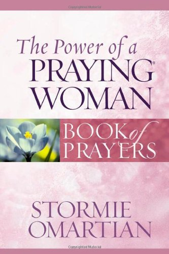 9780736919883: The Power of a Praying Woman Book of Prayers (Power of a Praying Book of Prayers)