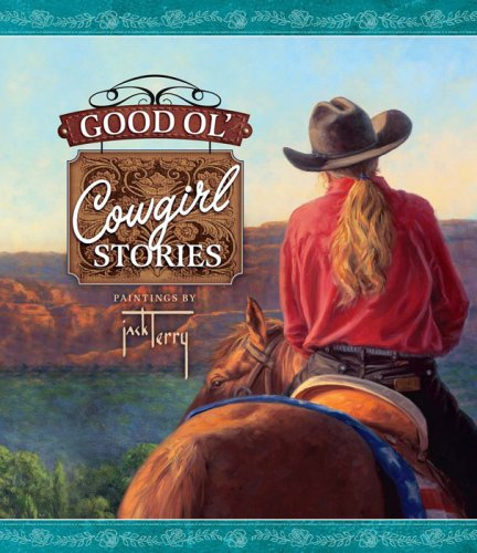 9780736920230: Good Ol' Cowgirl Stories