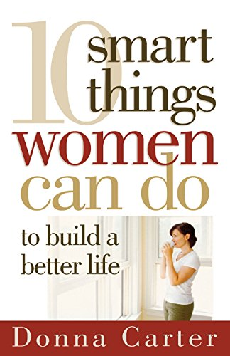 9780736920391: 10 Smart Things Women Can Do to Build a Better Life
