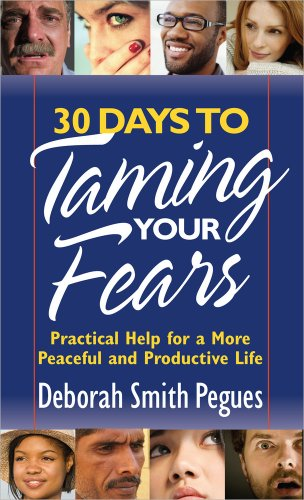 9780736920414: 30 Days to Taming Your Fears: Practical Help for a More Peaceful and Productive Life