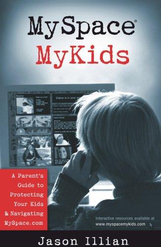 9780736920445: Myspace and Mykids