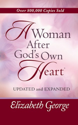 9780736920469: A Woman After God's Own Heart® Deluxe Edition