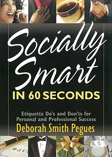 9780736920506: SOCIALLY SMART IN 60 SECONDS: Etiquette Do's and Dont's for Personal and Professional Success