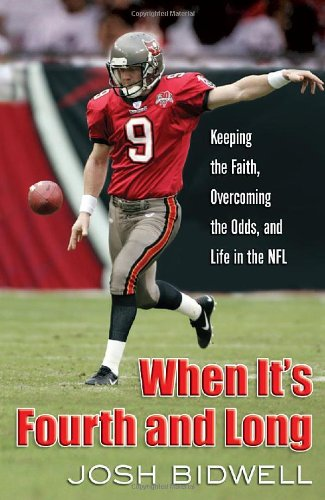 9780736920520: When It's Fourth and Long: Keeping the Faith, Overcoming the Odds, and Life in the NFL