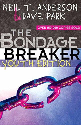 9780736920605: The Bondage Breaker® Youth Edition