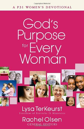 9780736920643: God's Purpose for Every Woman: A P31 Women's Devotional