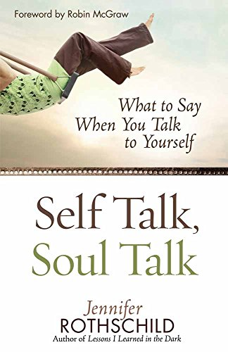 9780736920728: Self Talk, Soul Talk: What to Say When You Talk to Yourself