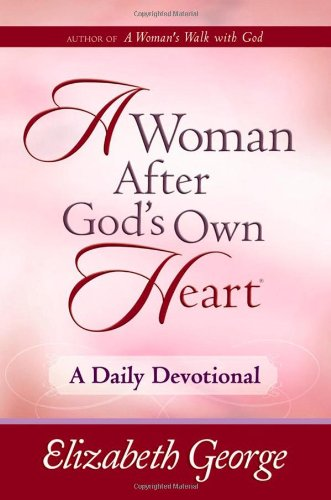 9780736920810: A Woman After God's Own Heart--A Daily Devotional