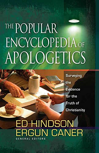 9780736920841: The Popular Encyclopedia of Apologetics: Surveying the Evidence for the Truth of Christianity