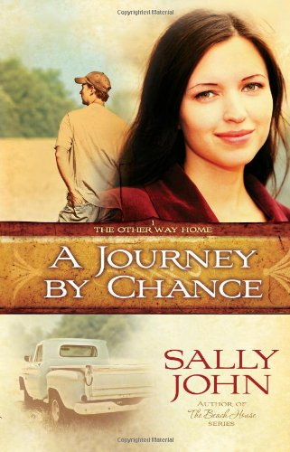 9780736920919: A Journey by Chance (The Other Way Home, Book 1)