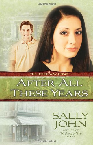 9780736920926: After All These Years (The Other Way Home, Book 2)