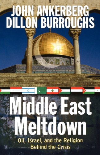9780736921190: Middle East Meltdown: Oil, Israel, and the Religion Behind the Crisis