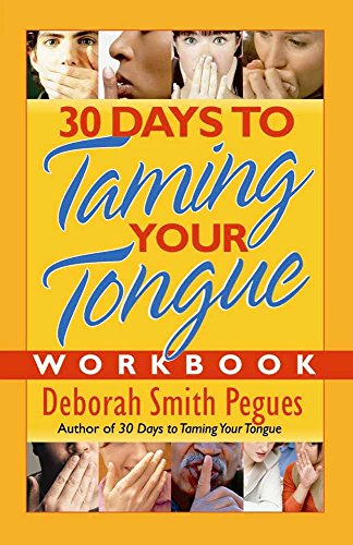 9780736921312: 30 Days to Taming Your Tongue Workbook