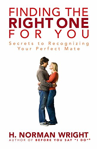 9780736921435: Finding the Right One for You: Secrets to Recognizing Your Perfect Mate
