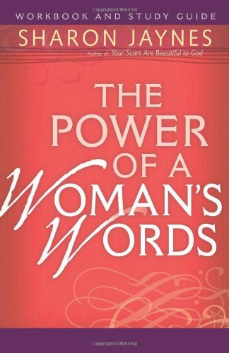 9780736921503: The Power of a Woman's Words Workbook and Study Guide