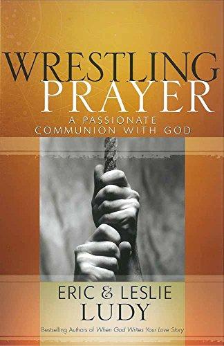 9780736921657: Wrestling Prayer