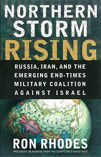 9780736921749: Northern Storm Rising: Russia, Iran, and the Emerging End-Times Military Coalition Against Israel