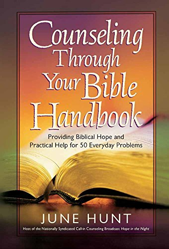 9780736921817: Counseling Through Your Bible Handbook: Providing Biblical Hope and Practical Help for 50 Everyday Problems