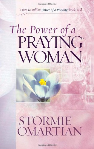 9780736922050: The Power of a Praying Woman