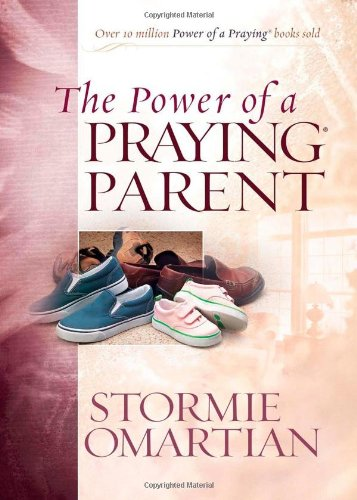 9780736922067: The Power of a Praying Parent Deluxe Edition