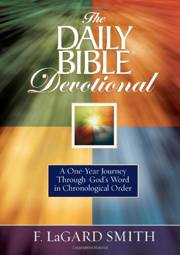 9780736922111: The Daily Bible Devotional: A One-year Journey Through God's Word in Chronological Order