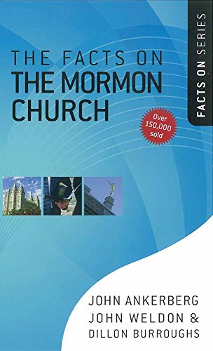 9780736922166: The Facts on the Mormon Church (The Facts On Series)