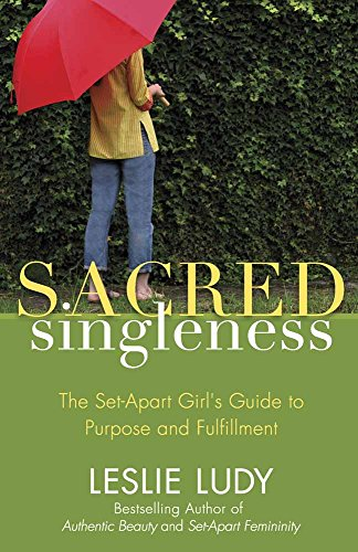 9780736922883: Sacred Singleness: The Set-Apart Girl's Guide to Purpose and Fulfillment