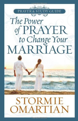 9780736923125: The Power of Prayer™ to Change Your Marriage Prayer and Study Guide