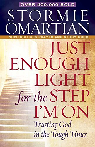 9780736923576: Just Enough Light for the Step I'm On: Trusting God in the Tough Times