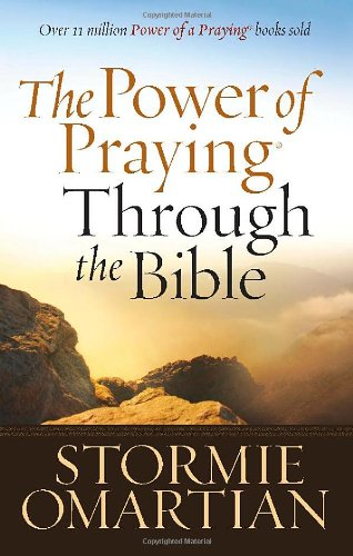 9780736923583: The Power of Praying Through the Bible