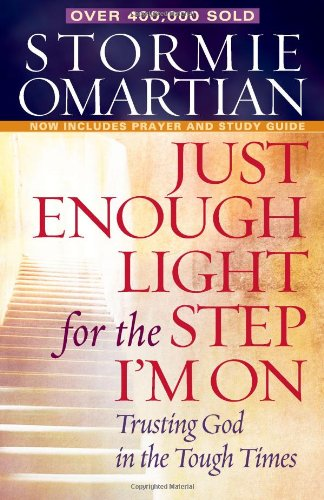 9780736923927: Just Enough Light for the Step I'm On Deluxe Edition: Trusting God in the Tough Times