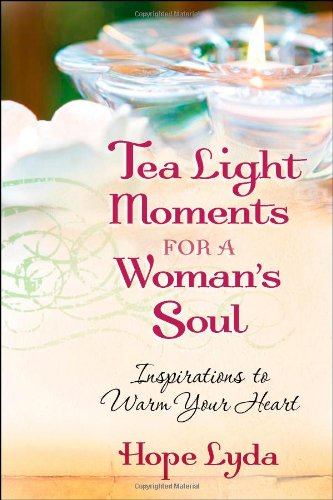 9780736924078: Tea Light Moments for a Woman's Soul: Meditations to Inspire Your Day