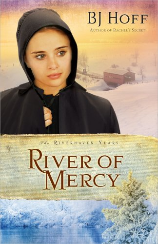 9780736924207: River of Mercy (Riverhaven Years, Book 3)