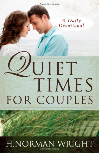 9780736924214: Quiet Times for Couples (Daily Devotionals)