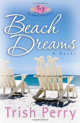 9780736924467: Beach Dreams (The Beach House Series, Book 3)