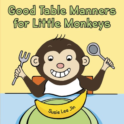9780736924801: Good Table Manners for Little Monkeys