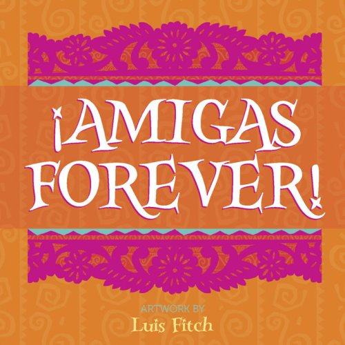 9780736924863: !Amigas Forever! (A Journey of Prayer Through the Life of Christ)