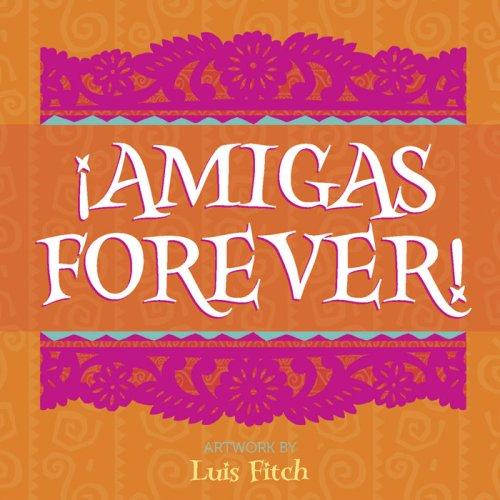 9780736924863: Amigas Forever!