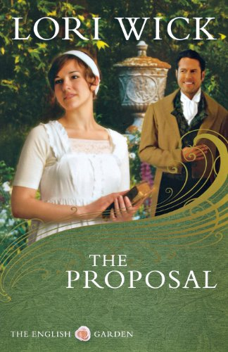 The Proposal (The English Garden Series #1) (9780736925297) by Lori Wick